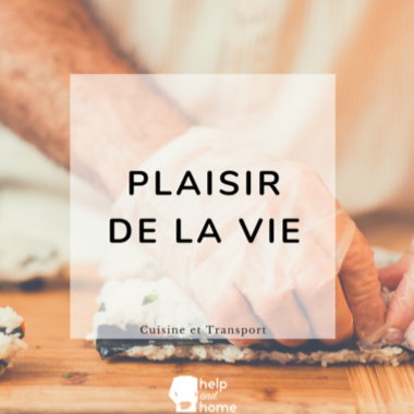 Help And Home - Services Plaisir de la vie - Cuisine et Transport
