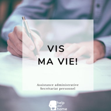 Help And Home - Services Vis ma vie - Assistance administrative, Secrétariat personnel